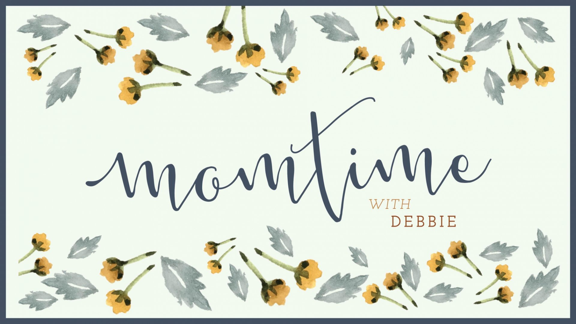 Poster for Momtime with Debbie
