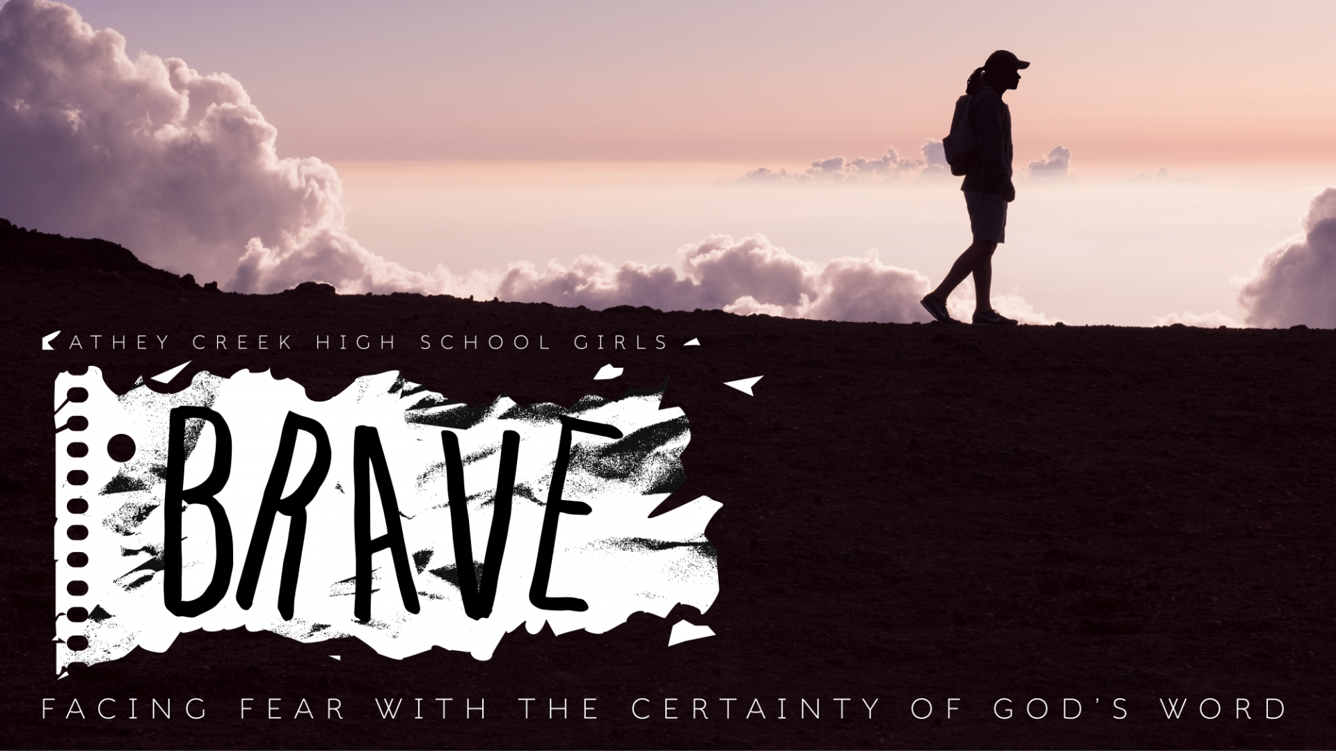 Poster for Brave: Facing Fear With The Certainty of God's Word