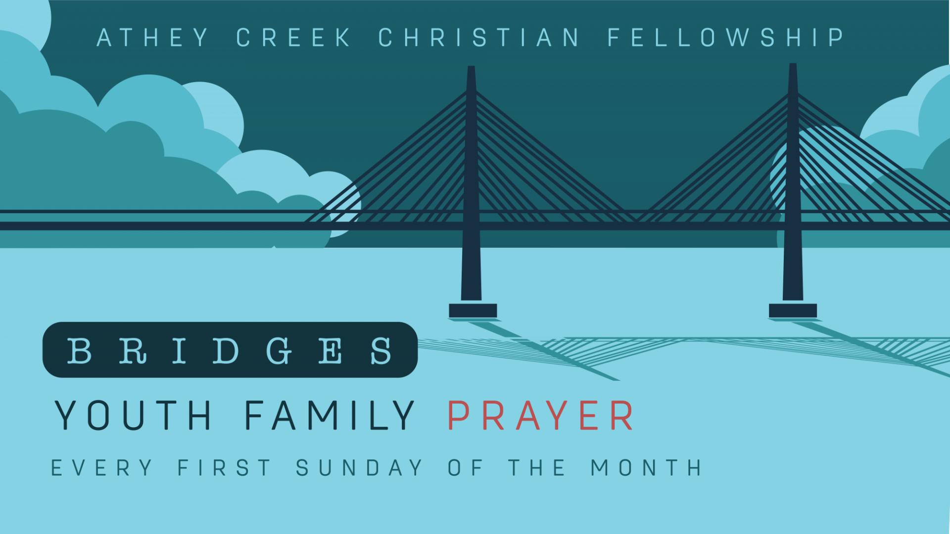 Poster for Bridges: Youth Family Prayer
