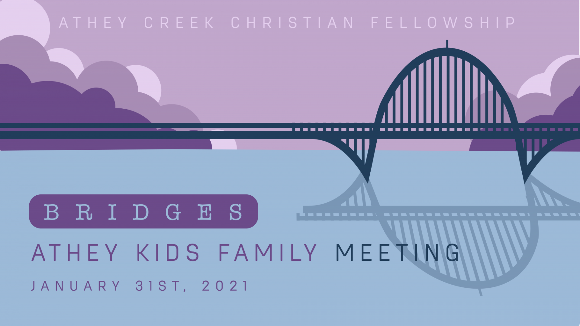 Poster for Bridges: Athey Kids Family Meeting