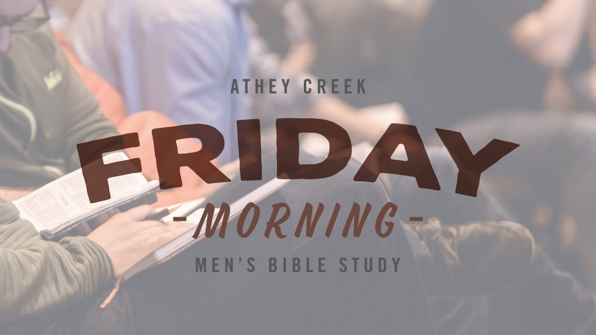 Poster for Friday Morning Men's Study