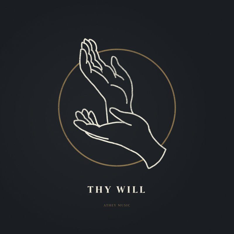 Album artwork for Thy Will (Single)
