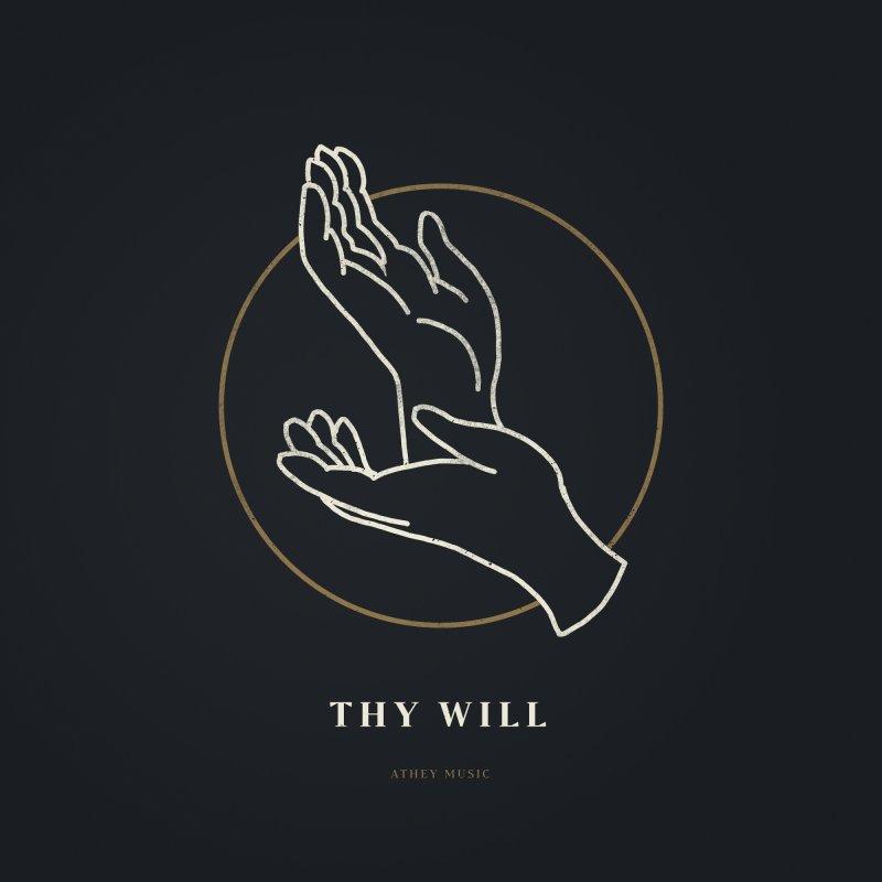 Album artwork for Thy Will (Single)
