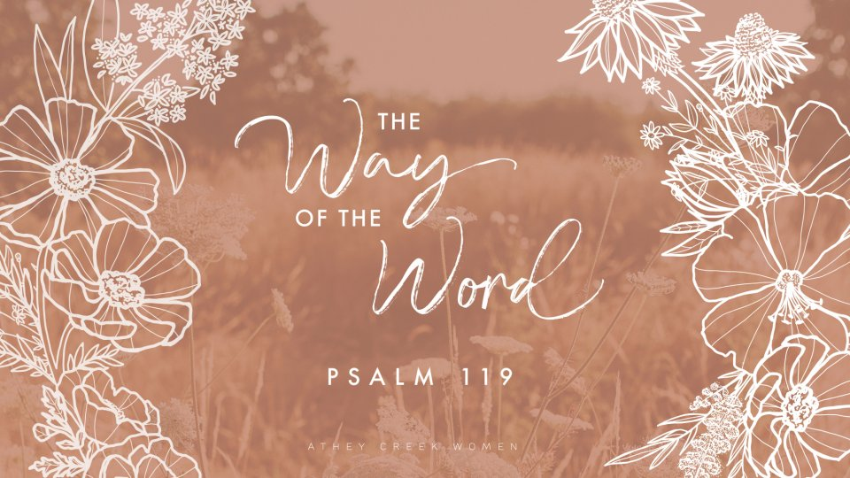 Poster forThe Way of the Word: Psalm 119 Bible Study