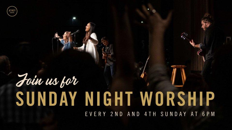 Poster forSunday Night Worship