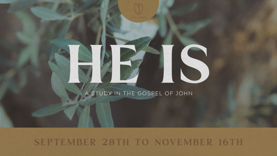 Poster forHe Is: A Study in the Gospel of John