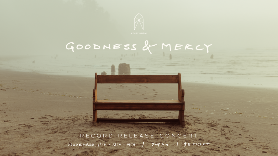 Poster forGoodness & Mercy Record Release Concert
