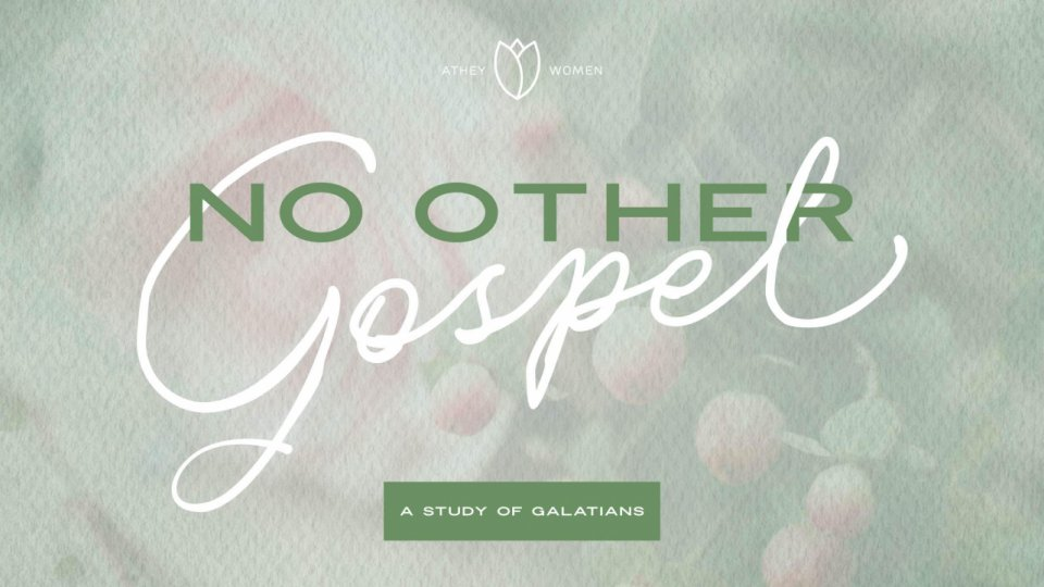 Poster for No Other Gospel: A Study of Galatians