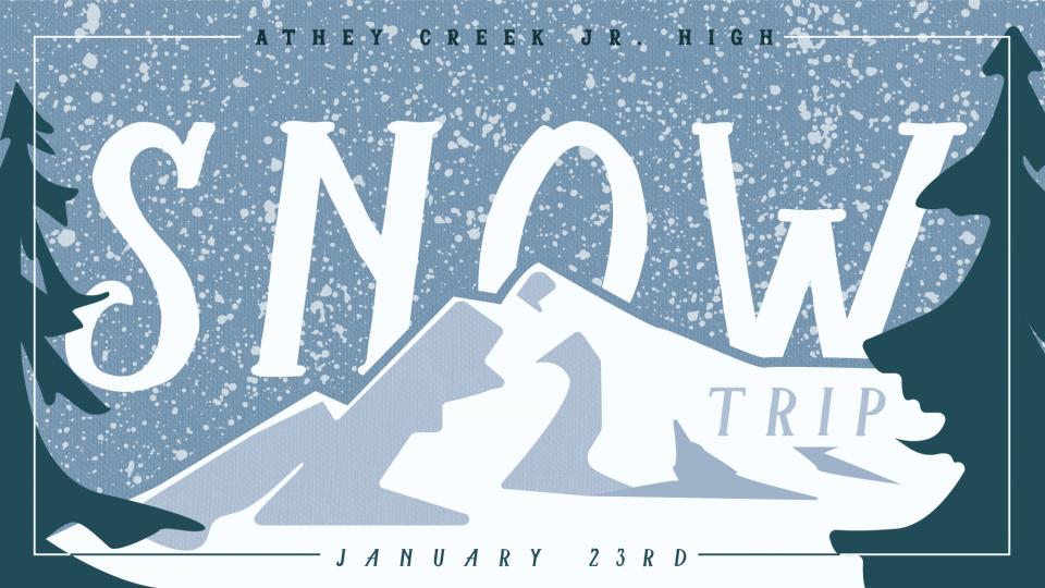 Poster forJunior High Snow Trip