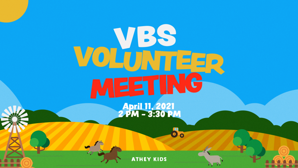 Poster forVBS Volunteer Meeting