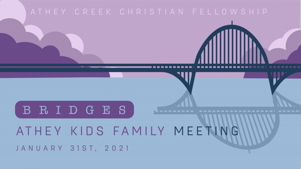 Poster forBridges: Athey Kids Family Meeting