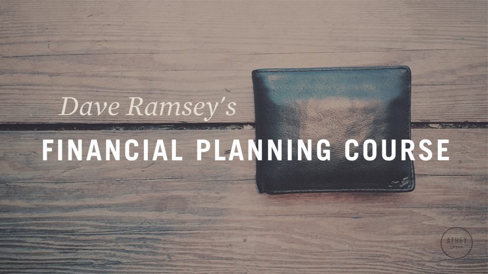 Poster forDave Ramsey's Financial Planning Course