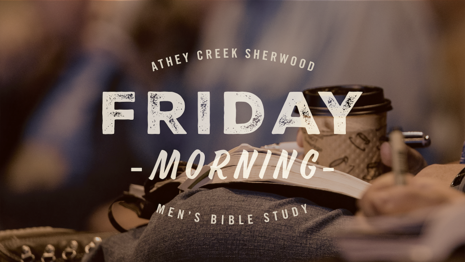 Poster forFriday Morning Men's Study