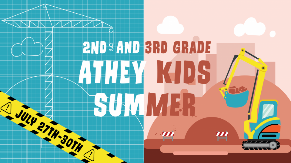 Poster forAthey Kids Summer 2nd and 3rd grade